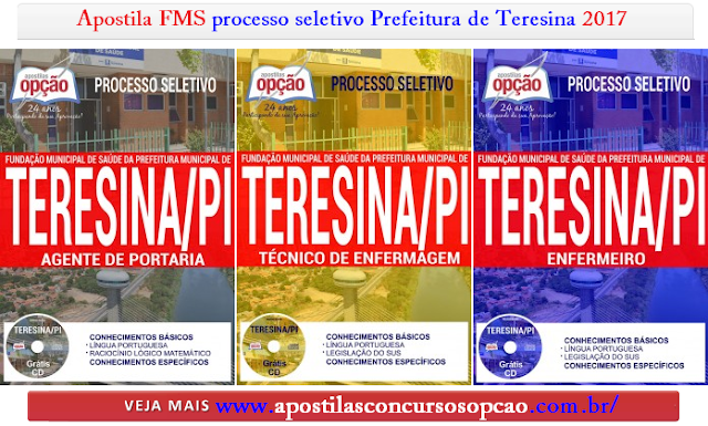 Apostila processo seletivo FMS Prefeitura de Teresina 2017