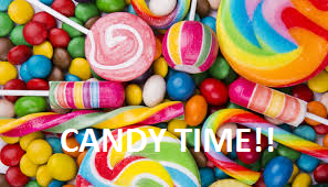 CANDY TIME!!