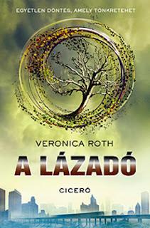 Veronica Roth – A lázadó (Divergent 2.) könyves vélemény, könyvkritika, recenzió, könyves blog, könyves kedvcsináló
