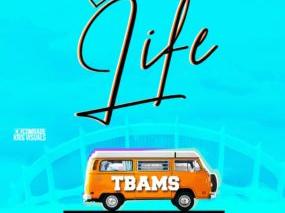 DOWNNLOAD MP3: Tbams – Life (Prod by Ybass) | @iam_Tbams