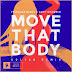 "Soltan Remixes ""Move That Body"""