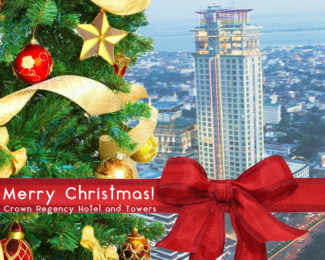 Merry Christmas From Crown Regency Hotel and Towers