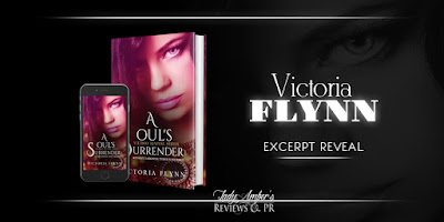 A Soul's Surrender By Victoria Flynn Excerpt Reveal