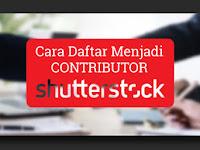 Cara Mendaftar di Contributor Shutterstock Dibayar Dollar