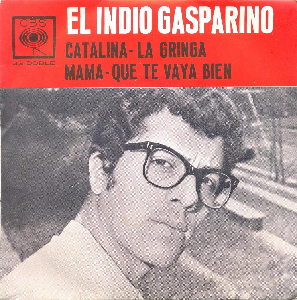 77a0c1c52 Los discos de Miguel: 0354 - El Indio Gasparino - Catalina (EP 7 p)