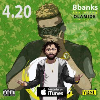 B.banks ft Olamide 4.20