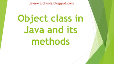 Object class in Java and its methods