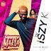 F! MUSIC: Iszy K - Marry Maria | @FoshoENT_Radio