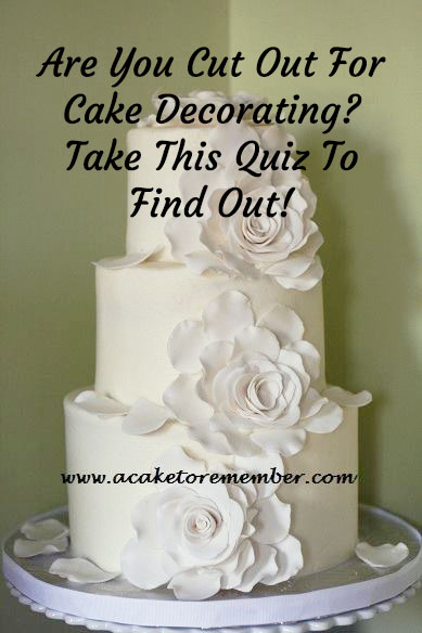 Cake Design Questions : A Cake To Remember VA: Are You Cut Out For Cake Decorating ...