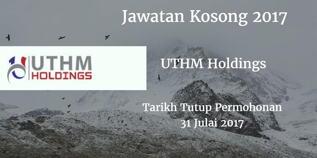 Jawatan Kosong UTHM Holdings 31 Julai 2017