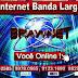 BRAWNET: Sua Internet banda larga em Barreiras
