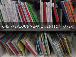 CHS PREVIOUS YEAR QUESTION PAPER CLASS 6th 9 th 11th