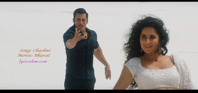 https://amargaanlyrics.blogspot.com/2019/05/chashni-lyrics-bharat-salman-khan.html