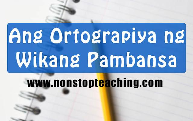 Ang Ortograpiya ng Wikang Pambansa