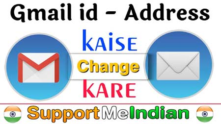 gmail id change kaise kare