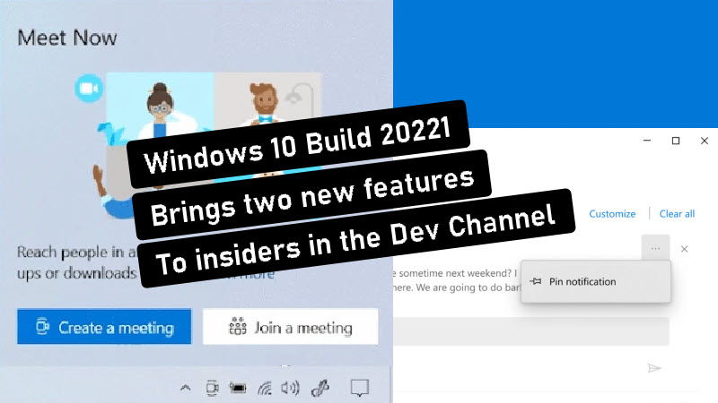 Windows Insiders Build 20221 brings Meet Now in the Windows 10 Taskbar