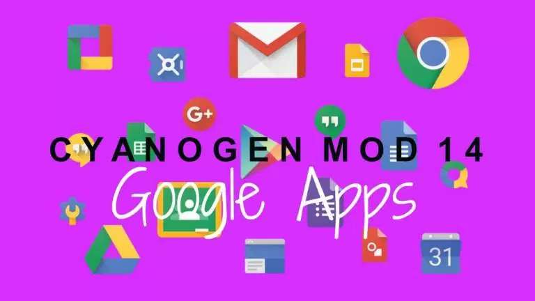 Download & Install Gapps For CM14 / CM14.1 Android 7 Nougat