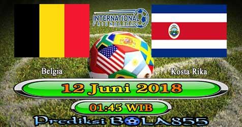 Prediksi Bola855 Belgium vs Costa Rica 12 Juni 2018