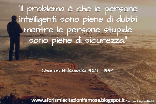Charles Bukowski Aforismi E Frasi Famose