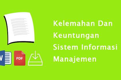 Kelemahan Dan Keuntungan Sistem Informasi Manajemen