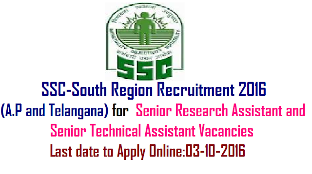 Government of India|Ministry of Personnel, Public Grievances & Pensions|SSC-South Region Recruitment 2016 Senior Research Assistant and Senior Technical Assistant Vacancies|apply online for SSC-South Region Recruitment 2016 at http://ssconline.nic.in/sscselectionpost/|Staff Selection Commission SSC-South Region has issued employment notification related to Staff Selection Commission SSC-South Region Recruitment 2016 for the SSC-South Region vacancy of 9 Senior Research Assistant and 3 Senior Technical Assistant in Andhra Pradesh, Telangana, Tamil Nadu, Puducherry on its official website www.sscsr.gov.in/2016/09/Government-of-India-Ministry-of-Personnel-Public-Grievances-Pensions-ssc-south-region-recruitment-2016-senior-assistant-senoir-technical-assistant-apply-online-ssconline.nic-in-sscselectionpost-official-website-www-sscsr-gov-in.html