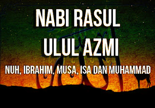 Kisah-5-Nabi-Rasul-yang-bergelar-Ulul-Azmi-dan-Ciri-Ciri-Sifat-Nabi-Ulul-Azmi
