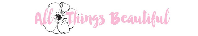 All Things Beautiful Blog