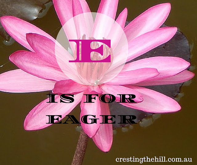 the A-Z of Positive Personality Traits - E is for Eager/Enthusiastic