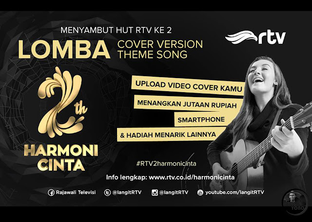"Lomba Cover Version Theme Song HUT Rajawali Televisi RTV 2th ""Harmoni Cinta"""