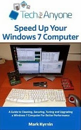 Tech For Anyone - Speed Up Your Windows 7 Computer