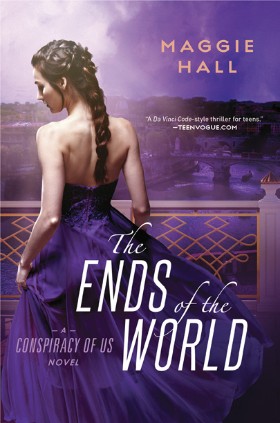The Ends of the World (Conspiracy of Us #3) by Maggie Hall
