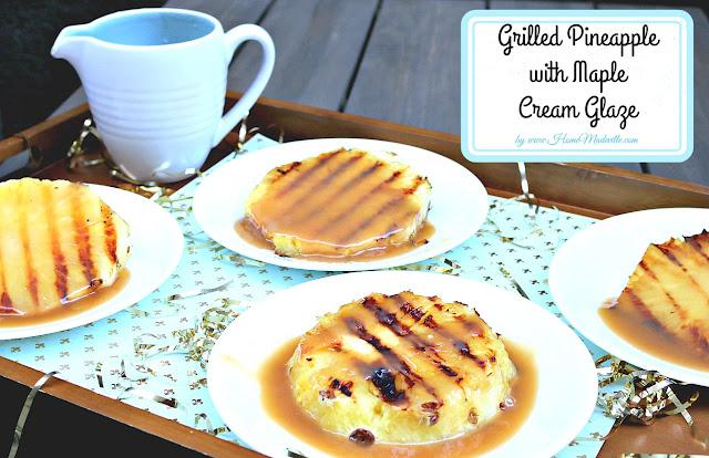 Grilled Pineapple, Maple Glaze, Recipe, HomeMadeville