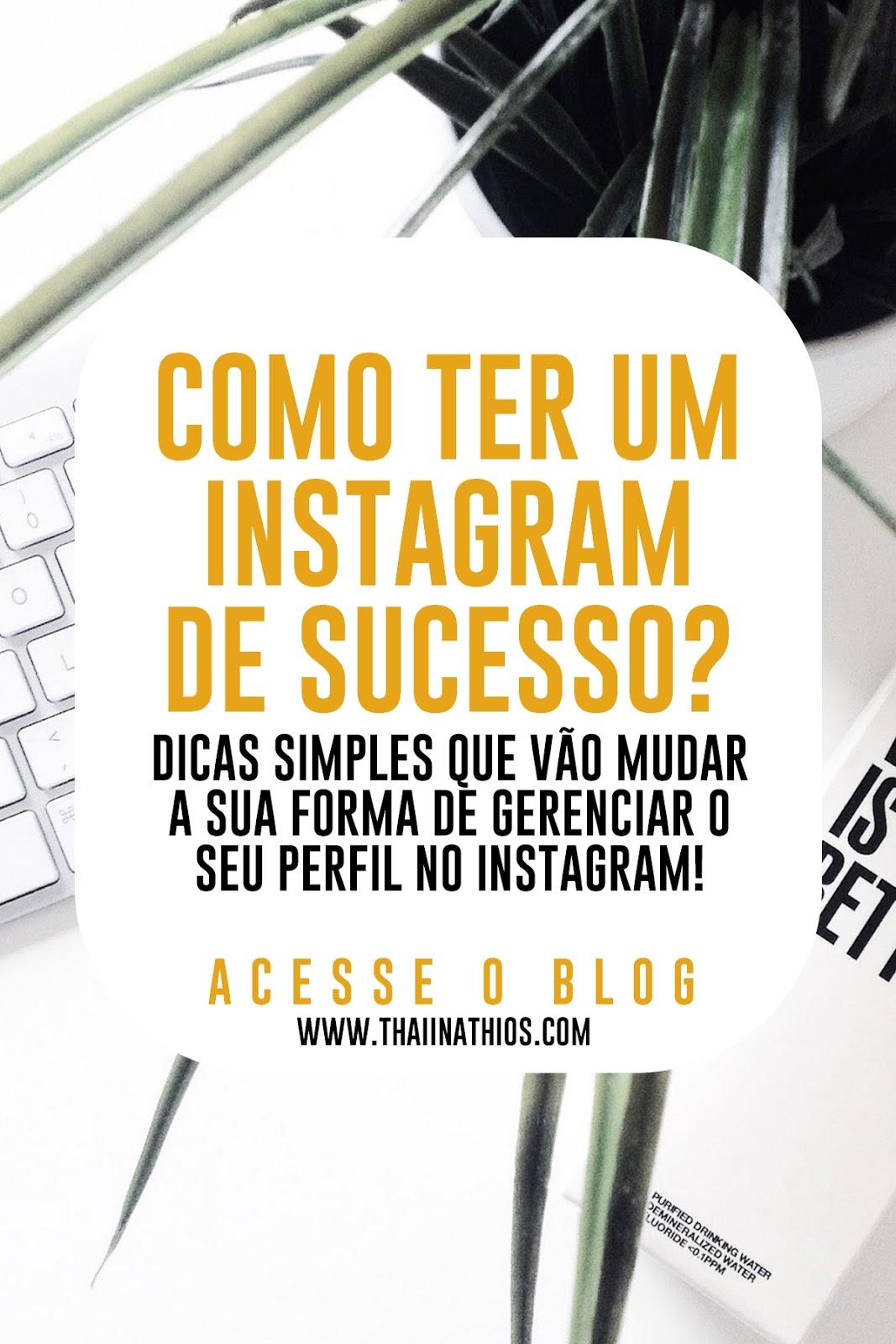 Como ter um Instagram de Sucesso?