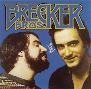 The Brecker Brothers - 1977 - Don't Stop The Music