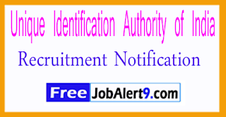 Unique Identification Authority of India Recruitment Notification 2017 Last Date of 21-08-2017