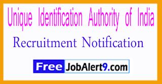 Unique Identification Authority of India Recruitment Notification 2017 Last Date of 21-08-2017