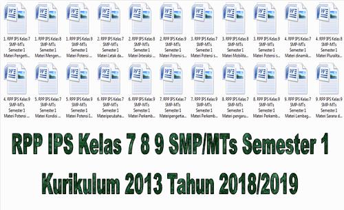 RPP IPS Kelas 7 8 9 SMP/MTs Semester 1 Kurikulum 2013 Tahun 2018/2019