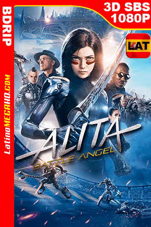 Battle Angel: La Última Guerrera (2019) Latino Full 3D SBS BDRIP 1080P - 2019