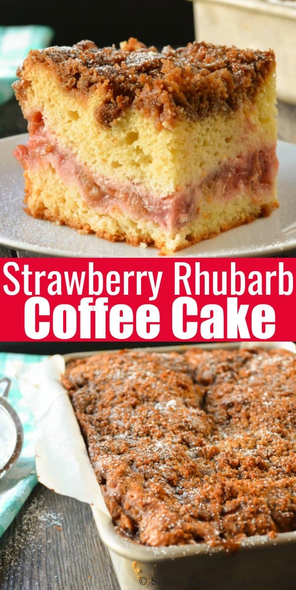 Strawberry Rhubarb Coffee Cake is a favorite for breakfast, brunch or dessert. A light coffee cake batter is covered with a strawberry rhubarb filling and covered with a brown sugar crumb from Serena Bakes Simply From Scratch.