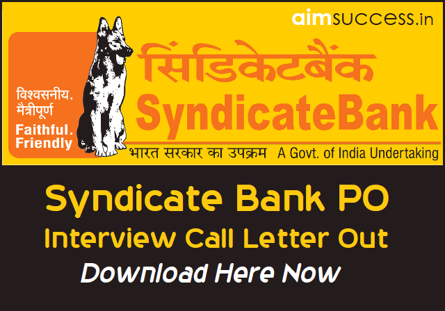 Syndicate Bank PO Interview Call Letter Out Download Here