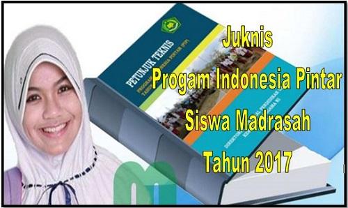 Download Juknis Progam Indonesia Pintar (PIP) Siswa Madrasah Tahun 2017