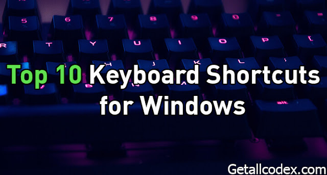 Top 10 Keyboard Shortcut for Windows