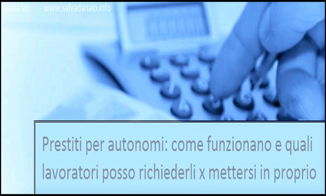 Prestiti per lavoratori autonomi: come funzionano, chi può richiederli