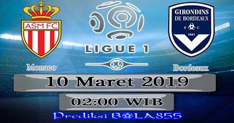 Prediksi Bola855 Monaco vs Bordeaux 10 Maret 2019