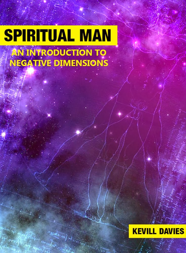 Spiritual Man: An Introduction to Negative Dimensions