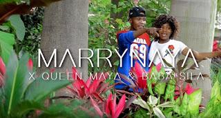 VIDEO MARRY NAYA X QUEEN MAYA Ft. BABA SILLAH – MOYO MP4 DOWNLOAD