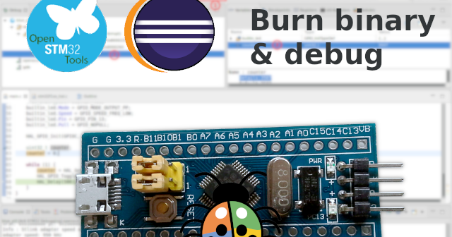 Upload binary and debug STM32 bluepill on Eclipse · One Transistor