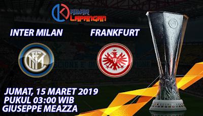 Prediksi Bola Inter Milan vs Frankfurt 15 Maret 2019