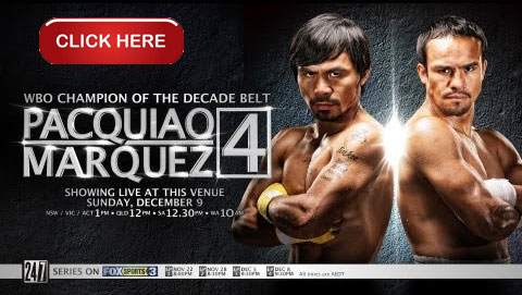 Watch Pacquiao vs Marquez 4 Fight Live Online