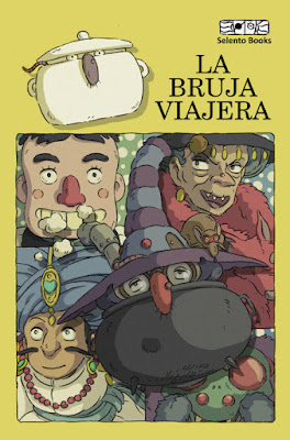 LIBRO - La Bruja Viajera Selento Books (Marzo 2019) COMPRAR ESTE LIBRO